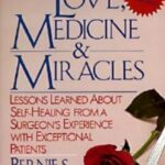 Love, Medicine, & Miracles book